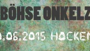 Böhse Onkelz Konzerte 2015 am Hockenheimring