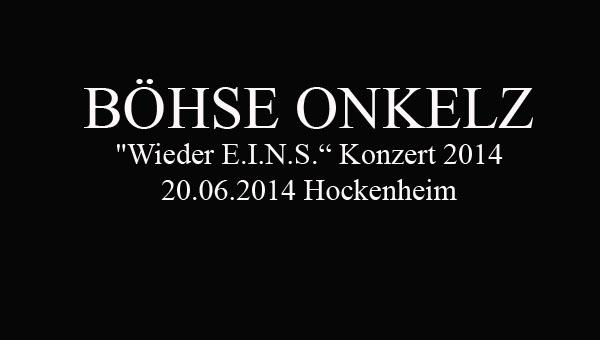 Böhse Onkelz 2014 - Das Comeback Konzert in Hockenheim