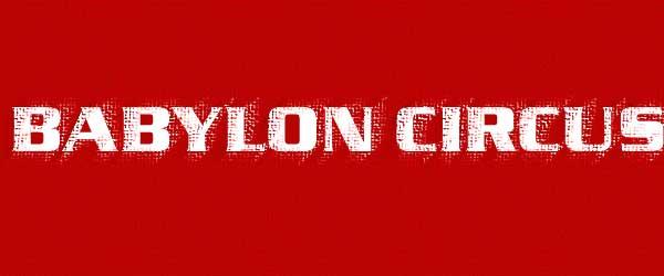 """Babylon Circus 2014 auf Tour mit neuem Album """"Never stop"""""""