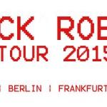 Cock Robin Tour 2015 in Deutschland