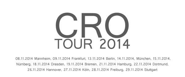 CRO Tickets für die Tour 2014 im VVK