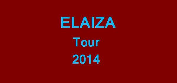 ELAIZA Tour 2014