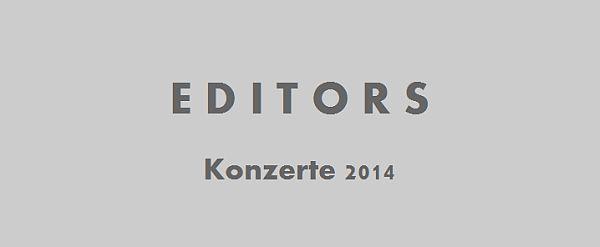 Die Editors kommen im Frühjahr 2014 wieder nach Deutschland