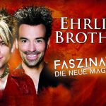 Ehrlich Brothers Tour 2017