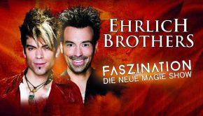 Ehrlich Brothers Faszination 2017