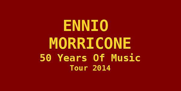 Ennio Morricone kommt 2014 für fünf Konzerte nach Deutschland!