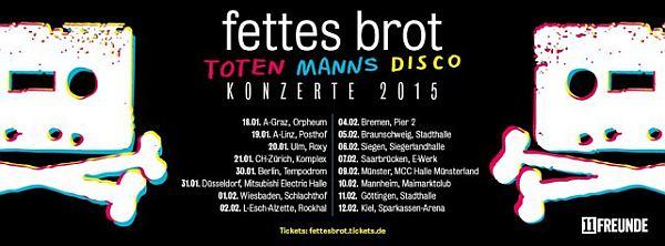 Fettes Brot Tour 2015 TOTEN MANNS DISCO