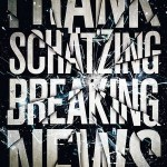 Frank Schätzing BREAKING NEWS Tour 2015