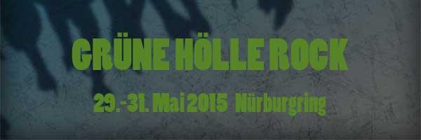 Grüne Hölle Rock Festival 2015 am Nürburgring