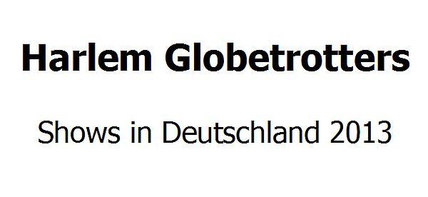 Die Harlem Globetrotters auf großer Deutschlandtour 2014!