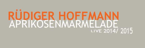 Rüdiger Hoffmann Live Shows bis 2015