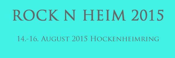 Rock n Heim Tickets für 2015 im VVK