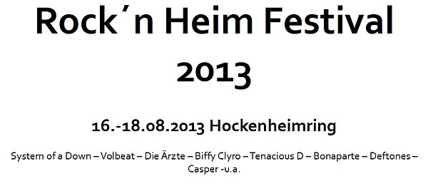 Rock´n Heim Festival 2013 - bei Hockenheim