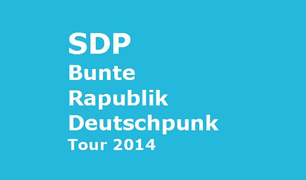 """SDP auf großer """"Bunte Rapublik DEutschpunk""""-Tour 2014!"""