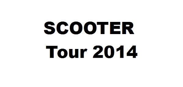 Scooter auf Tour 2014!