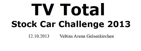 TV Total Stock Car Challenge 2013