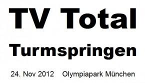 Tv Total Turmspringen Tickets München