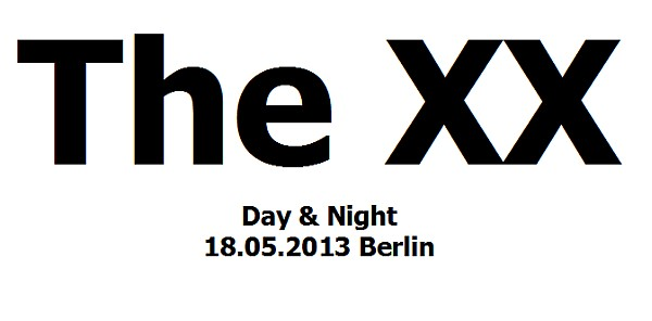 The XX Tickets Berlin