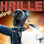 Thriller Live Musical 2014