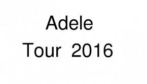 Adele Konzerte 2016