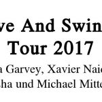 Alive And Swingin' Tournee 2017