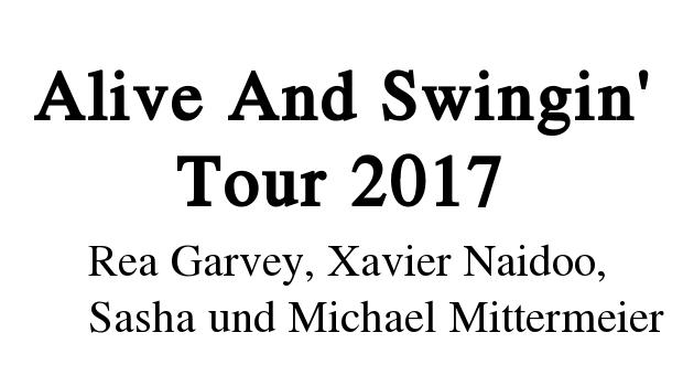 Alive and Swingin Konzerte 2017