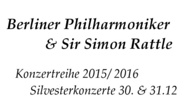 Berliner Philharmoniker & Simon Rattle 2015 2016 Konzertsaison