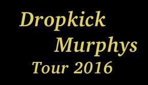 Dropkick Murphys Konzerte 2017