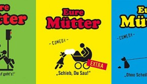 eure-mütter-comedy