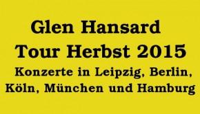 Glen Hansard Konzerte 2015