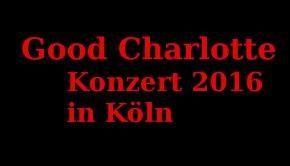good charlotte Konzert 2016