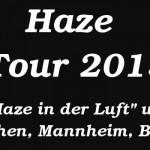 Haze Tour 2015