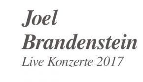 Joel Brandenstein konzerte 2017