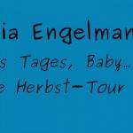 Julia Engelmann Tour 2016 – neues Programm im Herbst!