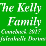 Kelly Family Comeback Konzert in Dortmund 2017!