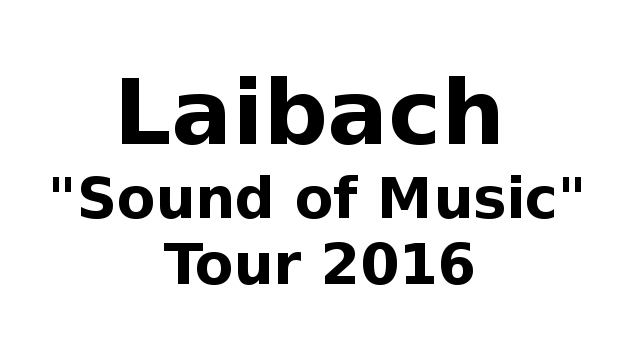 laibach konzerte 2016