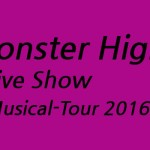 Monster High Live 2016 – Show Tickets hier!