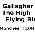 Noel Gallagher & The High Flying Birds Konzerte 2016
