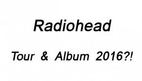 Radiohead news tour 2016