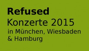 refused konzerte 2015