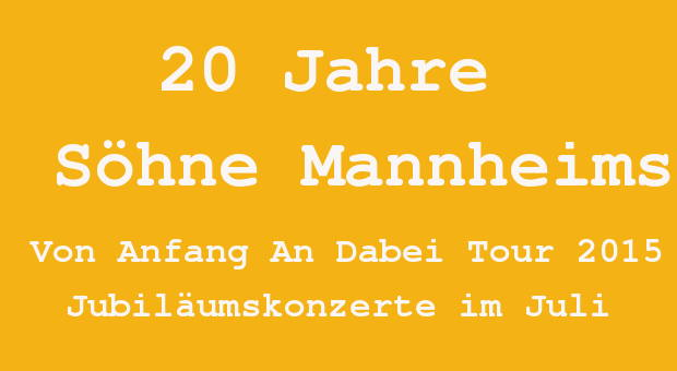 Söhne Mannheims Tour 2015