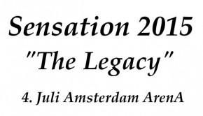 Sensation 2015 the legacy