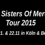 The Sisters of Mercy Tour 2015