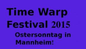 time warp festival 2015