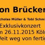 Von Brücken Konzerte 2015 – am 26.11 Kulturkirche Köln Tickets!