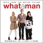 """What a Man"" Soundtrack"