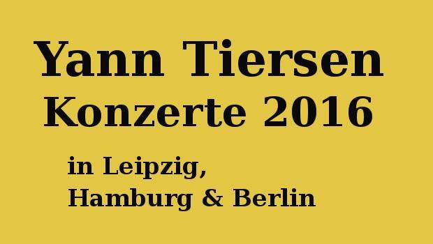 yann tiersen tour 2016