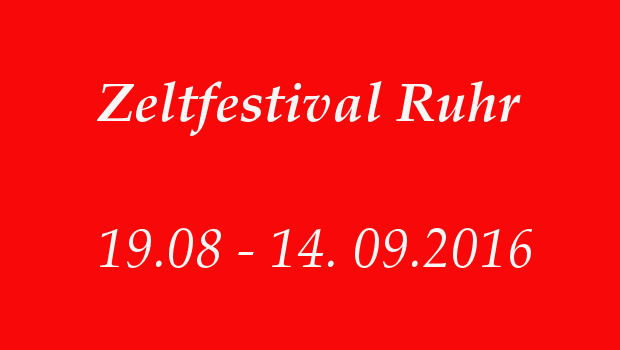 Zeltfestival ruhr Tickets 2016